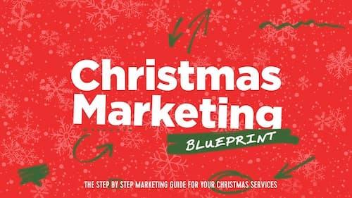The Christmas Marketing Blueprint You Need NOW
