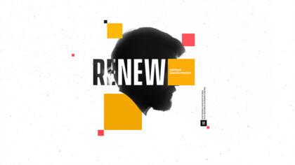 Renew: Spiritual Transformation