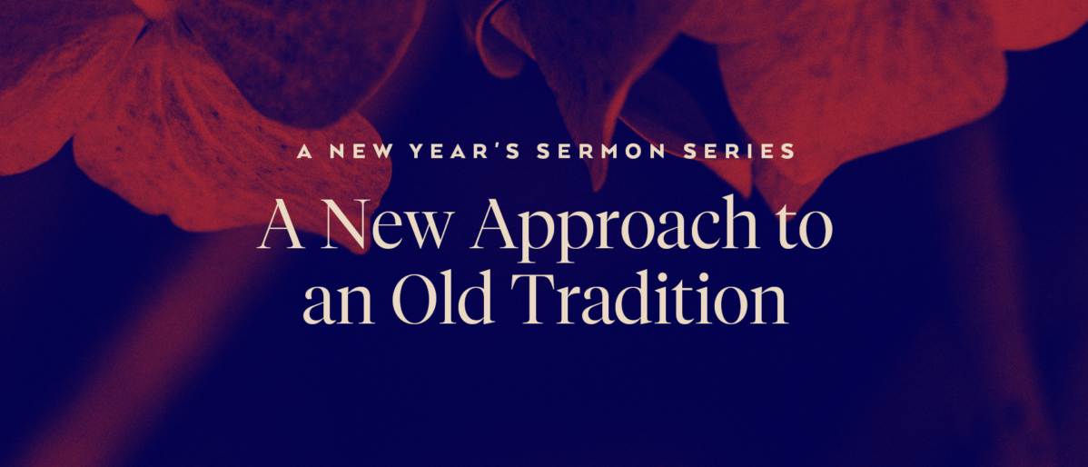 A New Year's Sermon Series: A New Approach to an Old Tradition