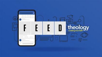 Feed Theology