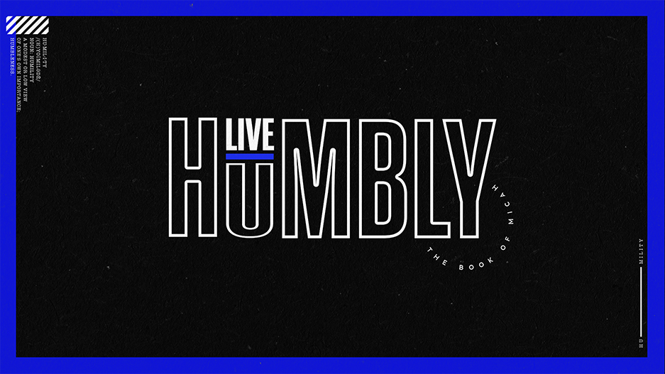 Live Humbly Micah Sermon Series Graphic