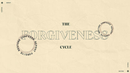 The Forgiveness Cycle