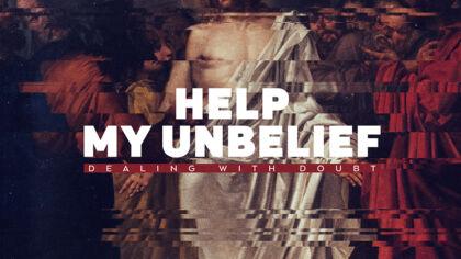 Help My Unbelief