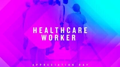 Healthcare Worker Appreciation
