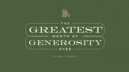 The Greatest Month of Generosity Ever