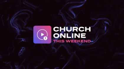 Church Online This Weekend