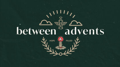 Between Advents