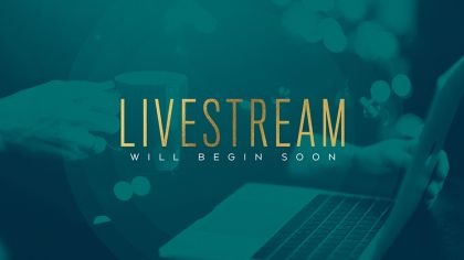 Livestream Will Begin Soon
