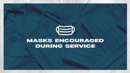 Masks Encouraged