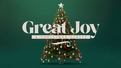 Great Joy: A Christmas Series