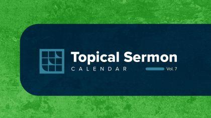 2021 Topical Sermon Calendar