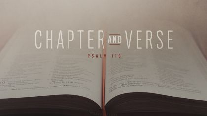 Chapter And Verse: Psalm 119