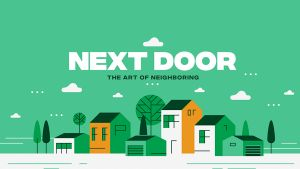 Next Door The Art Of Neighboring Sermon Series Graphic