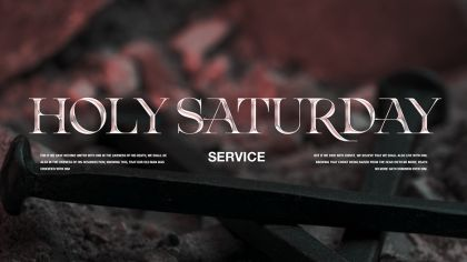 Holy Saturday Service