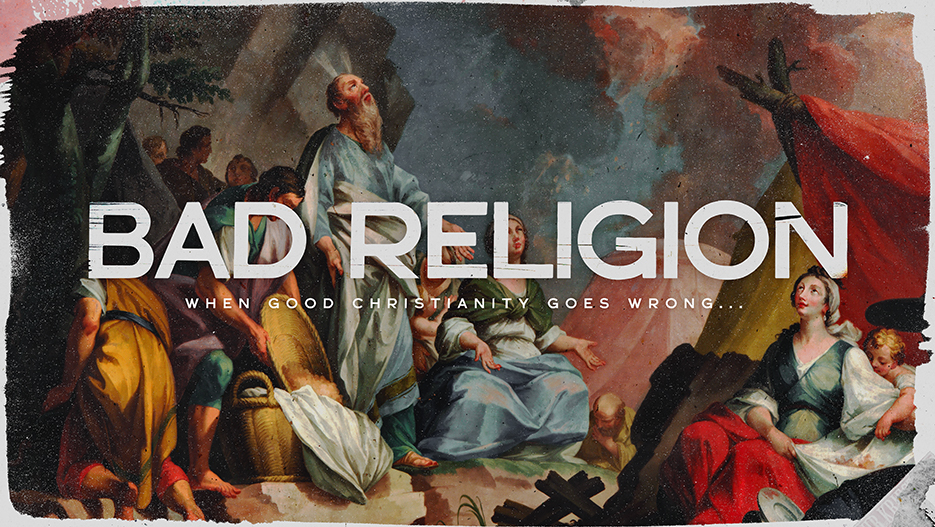 Bad Religion: When Good Christianity Goes Wrong Hypocrisy Sermon Series Graphic