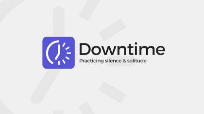 Downtime: Practicing Silence & Solitude