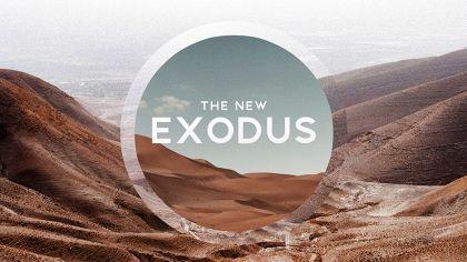 The New Exodus