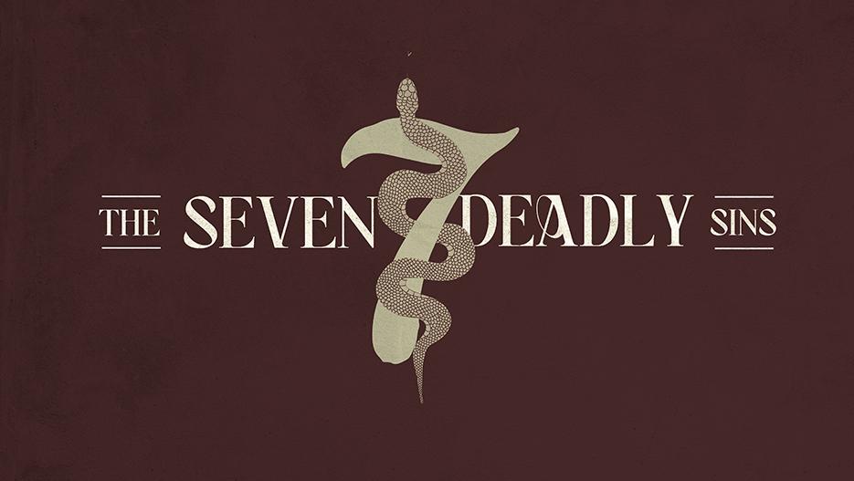 The Seven Deadly Sins Sermon Series Graphic