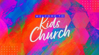 Welcome To Kid's Church