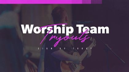 Worship Team Tryouts
