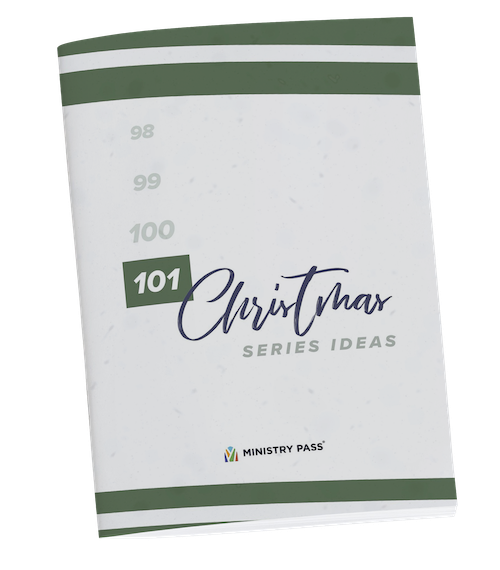 101 Christmas Sermon Series Ideas