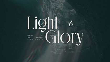 Light & Glory