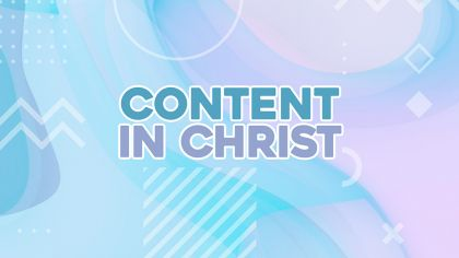 Content In Christ