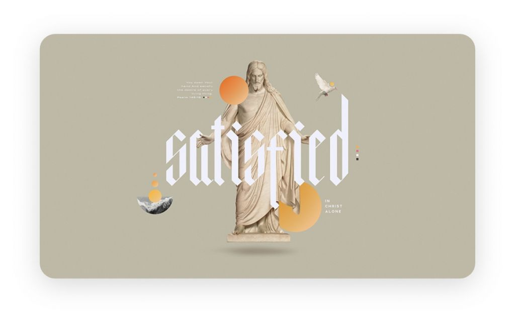Satisfied - Free sermon series from Ministry Pass